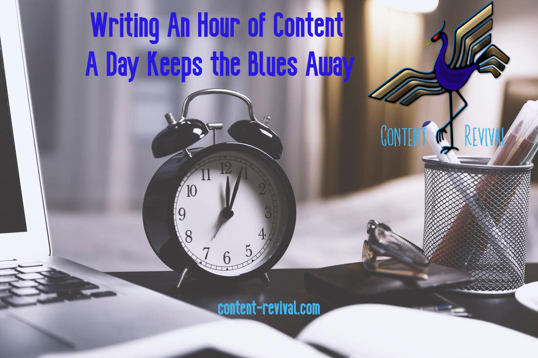 writing an hour of content - content revival